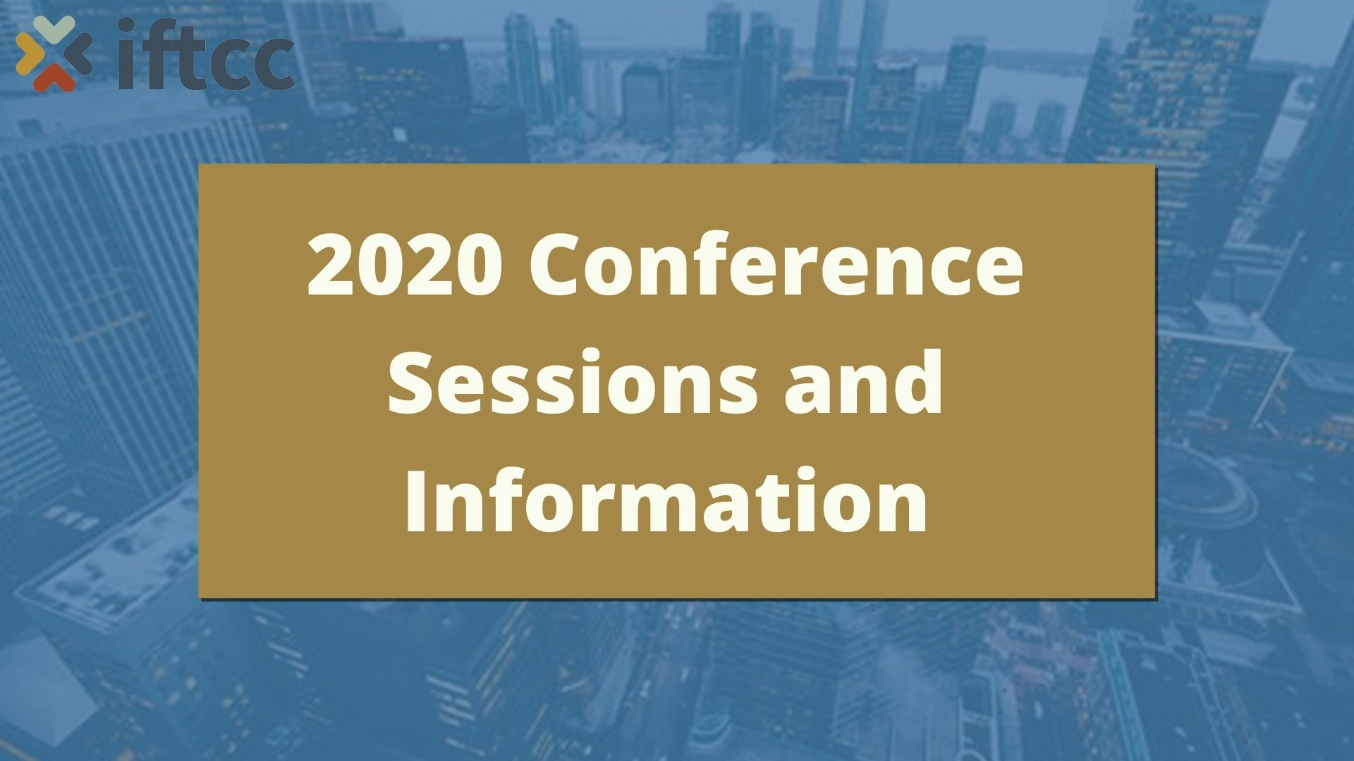 2020 Conference Sessions and Information